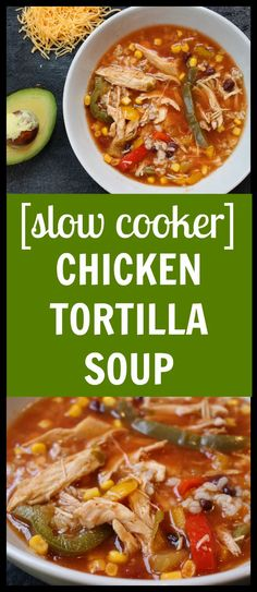 Slow cooker chicken tortilla soup is an easy to make one-pot meal filled with simple and flavorful ingredients! Brownie Desserts, Oreo Dessert, Mini Desserts, Coconut Dessert, Crock Pot Slow Cooker, Slow Cooker Chicken, Slow Cooker Recipes, Crockpot Recipes, Soup Recipes