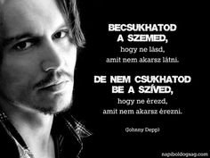 Johnny Depp gondolata az érzésekről. A kép forrása: Napi Boldogság # Facebook Words Quotes, Life Quotes, Best Quotes, Funny Quotes, Motivational Quotes, Inspirational Quotes, Thoughts And Feelings, Johnny Depp, English Quotes