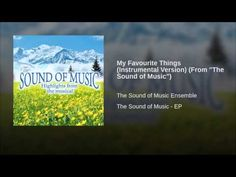 """My Favourite Things (Instrumental Version) (From """"The Sound of Music"""")"""