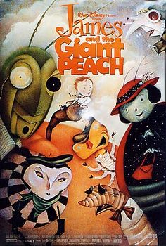 James and the Giant Peach (1996) directed by Henry Selick - One of my favorite childhood memories