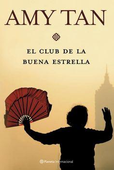 """EL LIBRO DEL DÍA: """"El Club de la Buena Estrella"""", de Amy Tan.    ¿Has leído este libro? ¿Nos ayudas con tu voto y comentario a que más personas se hagan una idea del mismo en nuestra web? Entra en siguiente enlace y deja tu valoración: http://www.quelibroleo.com/el-club-de-la-buena-estrella ¡Muchas gracias! 20-2-2013"""