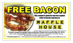 WAFFLE HOUSE $$ Reminder: Coupon for FREE Bacon – Expires TODAY (5/30)!