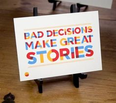 INSPIRATION BOARD: Bad decisions…  See more INSPIRATION BOARD at: http://www.creativemanila.com/category/features/inspiration-board/page/5/