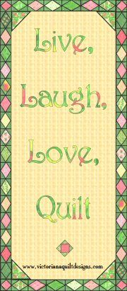 Live, Laugh, Love, Quilt ♥ @Carolyn Phillips Schade