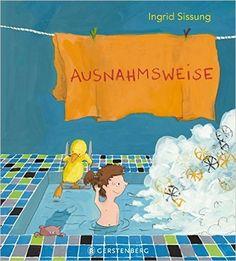 Ausnahmsweise: Amazon.de: Ingrid Sissung: Bücher