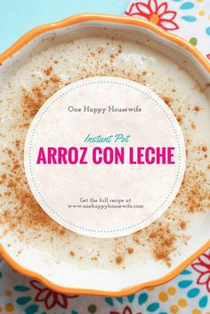 This Instant Pot Arroz Con Leche recipe is the easiest and most delicious way to make this traditional tasty dessert. via @one_happy