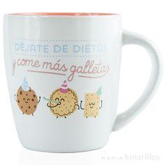 """Taza """"Déjate de dietas y come más galletas"""", de Mr Wonderful"""
