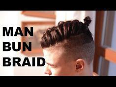 The Man Bun Braid Tutorial | Top knot | Men's hair styles - YouTube