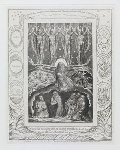 William Blake, When the Morning Stars Sang Together 1825, reprinted 1874