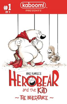 Preview: Herobear and the Kid: The Inheritance #1