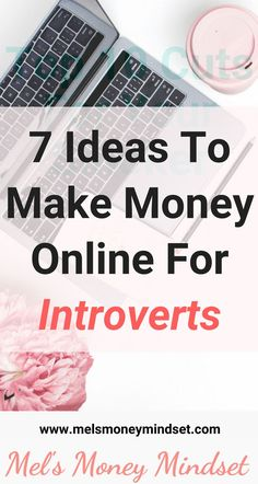 If you hate to be the centre of attention, some jobs or business opportunities can seem completely overwhelming. Here are 7 ideas how to make money online if you are an introvert. Make Money Online Make Money On Internet, Make Money Fast, Make Money Blogging, Make Money From Home, Money Tips, Money Hacks, Blogging Ideas, Earn Money Online, Online Jobs
