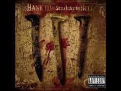 Artist: Hank Williams III Album: Straight To Hell Song: Straight To Hell/ Satan Is Real Comment, Like, and/ or Subscribe! Please refer to section 107 of the ...