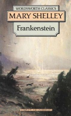 Frankenstein. The Modern Prometheus. Mary Shelley. 1818.
