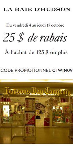 Économie de 25 $ chez La Baie. fin le 17 octobre.  http://rienquedugratuit.ca/coupons/economie-de-25-chez-la-baie/
