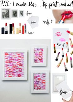 100 Creative DIY Wall Art Ideas to Decorate Your Space via Brit + Co. but this Lip Print Wall Art: Your lipstick collection becomes your paint palette for this easy DIY. would be a good Valentine gift Diy Wanddekorationen, Easy Diy, Wal Art, Ideias Diy, Valentine's Day Diy, Diy Wall Art, Diy Room Decor, Wall Decor, Room Decorations