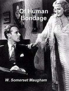 W. Somerset Maugham, Of Human Bondage | Read on Glose