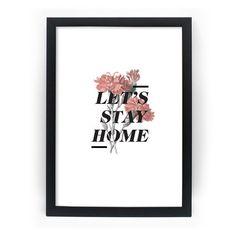 Poster Emoldurado - Let's Stay Home - Decohouse