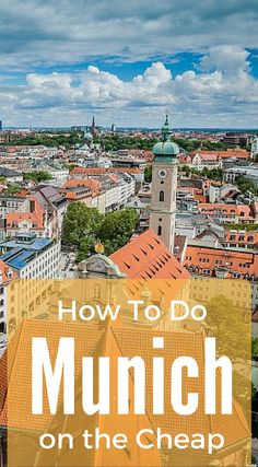 How to do Munich on the Cheap. Our mission is to give you a big enough taste to whet your appetite and leave your memories of Munich as magic. Not just a Munich City guide but and actual layout based on our own experiences in the city. Click to read the full travel blog post about Munich Germany at http://www.divergenttravelers.com/things-to-do-munich-itinerary/