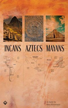 Incans, Aztecs & Mayans The three of the major indigenous groups of mexico; Incas, Aztecs, and Mayans, are represented here and the maps showed where they reside. Ancient Aliens, Ancient History, Mayan History, World History, Art History, History Projects, History Photos, Aztec Culture, Mexican Heritage