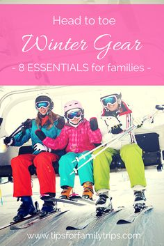 Essential winter clothes for families. A head to toe checklist for skiing, snowboarding, sledding, snow tubing, and other winter sports! | tipsforfamilytrips.com | winter clothing | ski clothes | Sierra Trading Post