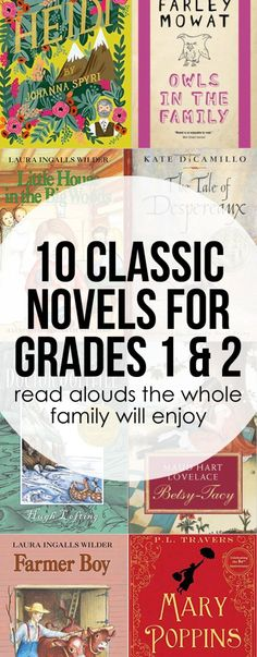Classic books to read aloud with grade 1 and 2. They are truly classic novels the whole family will love.