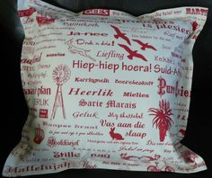 Cushions covered in 100% pure cotton fabric - depicting Afrikaans Script with images of the Karoo. These well-known and loved phrases are quintessentially Afrikaans and conjure up nostalgic images of growing up in South Africa!