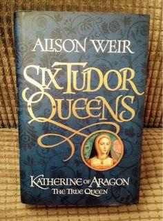 rachelbustin: Book Review: Six Tudor Queens - Katherine of Aragon - The True Queen