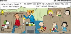 """We only serve Peanuts...     - """"Brevity"""" by Dan Thompson, 10/20/13"""