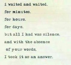 Silence is an answer.