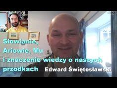 Słowianie, Ariowie, Mu i znaczenie wiedzy o naszych przodkach – Edward Świętosławski | Porozmawiajmy TV