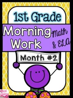 Morning WorkMorning Work: First Grade Morning WorkThis is month #2 out of 10 months of morning work (months 3-10 are currently in the works and should be complete by the end of June 2015). Morning work is perfect for when students come in the classroom and you are busy attending to notes from parents, student agendas, etc.