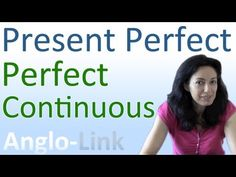 - Present Continuous vs Present Perfect Continuous: Tenses (Lesson 3) -