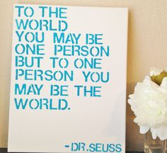 You are the world.