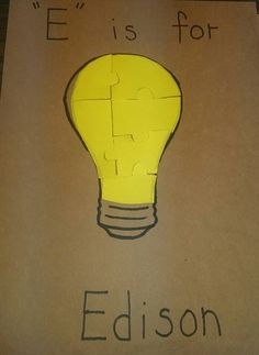 "Thomas Edison- ""E"" is for Edison. Preschool crafts"