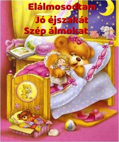 jó éjszakát - Megaport Media Share Pictures, Animated Gifs, Good Morning Good Night, Perfect Pink, Decoupage, Lunch Box, Teddy Bear, Animals, Internet