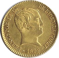 Moneda de oro 80 Reales Fernando VII 1822 Madrid. EBC. Fernando Vii, Gold Money, Gold And Silver Coins, Antique Coins, European History, Fountain Pen, Things To Come, Personalized Items, Madrid