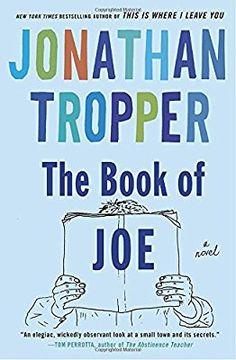 Amazon.com: The Book of Joe: A Novel (9780385338103): Jonathan Tropper: Books