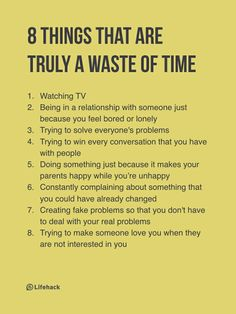 8 Things That Are Truly A Waste Of Time