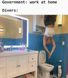 Government: Work from home Divers: - Funny Memes. The Funniest Memes worldwide for Birthdays, School, Cats, and Dank Memes - Meme Stupid Funny Memes, Funny Relatable Memes, Funny Texts, True Memes, Funny Stuff, Fuuny Memes, Relatable Posts, Dankest Memes, Funny Cute