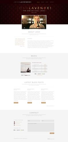 Parallax scrolling responsive one pager for artist Josh Lavender. Like this clean arrangement of content for a musician, just the right amount of info.