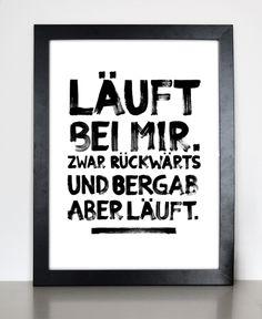 Originaldruck - Läuft bei mir - Druck von Formart - ein Designerstück von Formart-Zeit-fuer-schoenes bei DaWanda