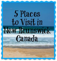 Are you travelling to New Brunswick this year? Make sure you visit all the BEST parts! Check out these 7 Places to Visit in New Brunswick. Have Fun! East Coast Travel, East Coast Road Trip, Family Road Trips, Family Travel, East Coast Canada, Visit Canada, Canada Trip, Canada Eh, New Brunswick Canada