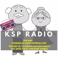 KSP Radio Episode 18: Celebrate Grandparents Day With These Awesome Games! by Kidsstoppress on SoundCloud