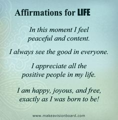 Positive Thinking: Positive Affirmations for Life - see more at http://makeavisionboard.com