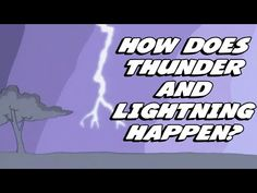 ▶ How Does Thunder And Lightning Happen? - YouTube