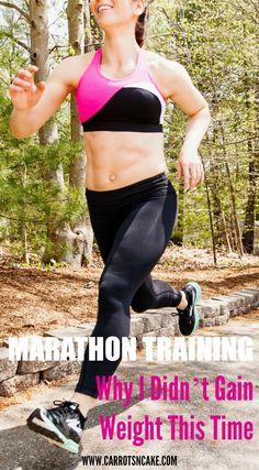 Marathon Training: Why I Didn't Gain Weight This Time http://carrotsncake.com/2015/04/marathon-training-why-i-didnt-gain-weight-this-time.html