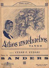 Adiós muchachos. Tango (1927) de Vedani (letra) y Sanders (música) Argentine Tango, Cover Art, Ballet Dance, Sheet Music, Nostalgia, Palermo, Valentino, Movie Posters, Google