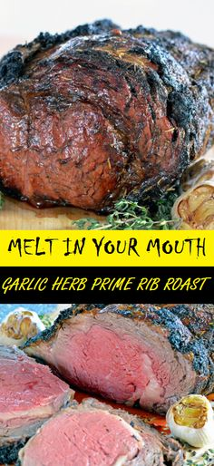 MELT IN YOUR MOUTH GARLIC HERB PRIME RIB ROAST