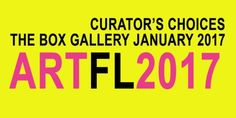 Friday, January 20th from 7-10pm The Box Gallery in West Palm Beach presents the VIP Opening Reception of 'Art Florida 2017: The Curators Choice'. Rolando Chang Barrero brings together (7) of the t...