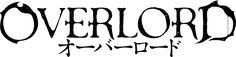 OVERLORDロゴ(アニメ)#anime
